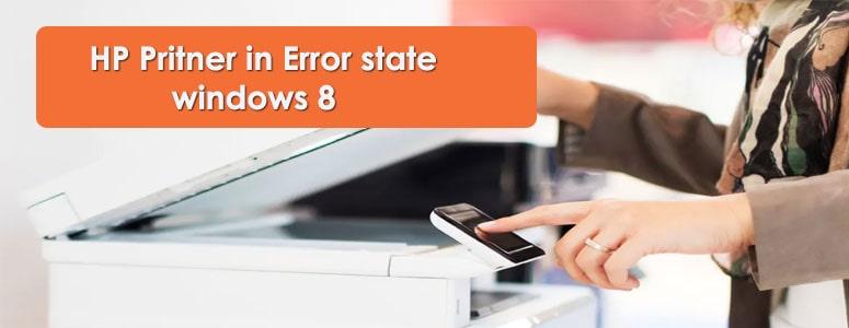HP Printer in Error State Windows 8