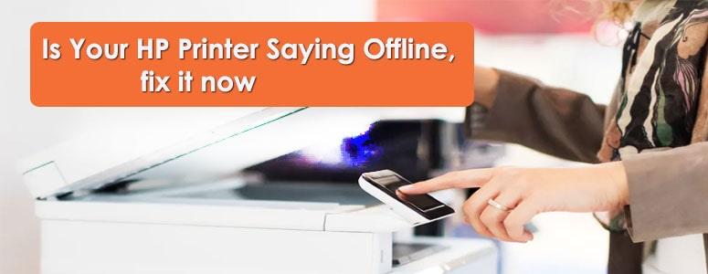 Is-Your-HP-Printer-Saying-Offline,fix-it-now