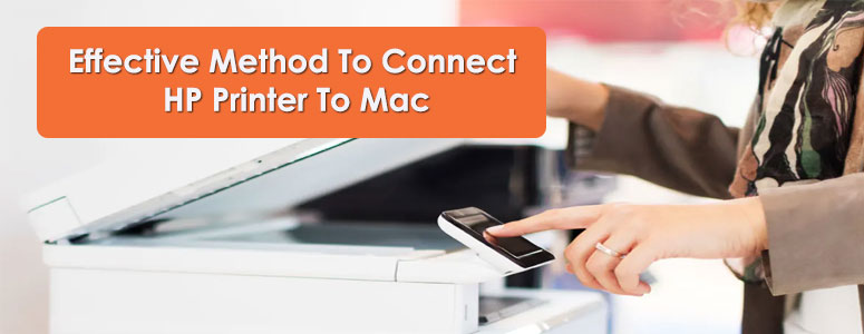 Effective Method To Connect HP Printer To Mac