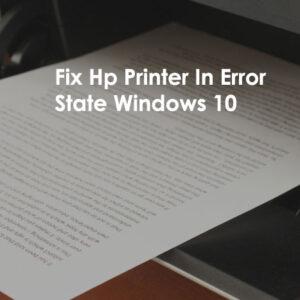 Fix-Hp-Printer-In-Error-State-Windows-10