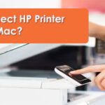 How To Connect Hp Printer To Mac?
