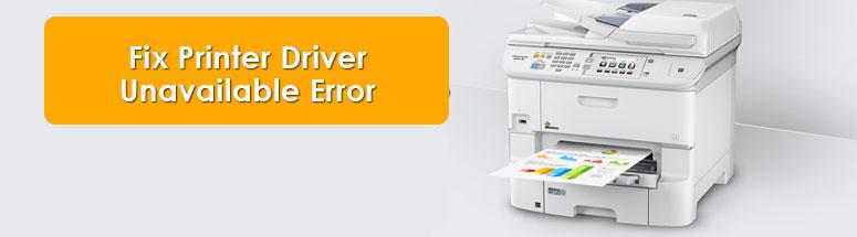 Fix Printer Driver Unavailable Error