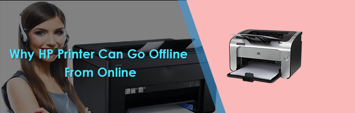 Why HP Printer Can Go Offline From Online